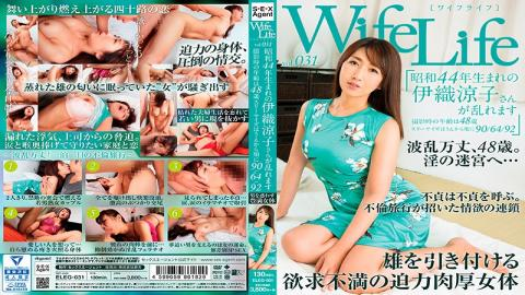 ELEG-031 - WifeLife Vol.031 · Iori Ryoko Who Was Born In Showa 44 Years Is Disturbed · Age At Shooting Is 48 Years · Three Sizes Are Sequentially Numbered From 90/64/92 - Sex Agent